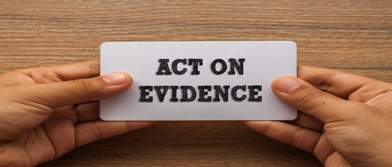EVIDENCE-BASED PRACTICE: I've Got The Data. Now What?